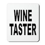 Wine Taster Mousepad
