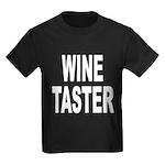 Wine Taster (Front) Kids Dark T-Shirt
