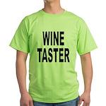 Wine Taster (Front) Green T-Shirt