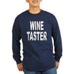 Wine Taster (Front) Long Sleeve Dark T-Shirt