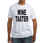 Wine Taster (Front) Fitted T-Shirt
