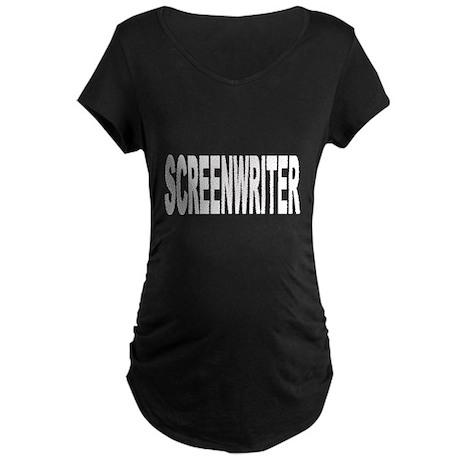 Screenwriter (Front) Maternity Dark T-Shirt