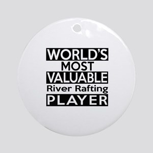 Most Valuable River Rafting Player Round Ornament