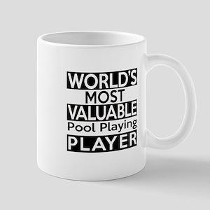 Most Valuable Pool Playing Player Mug