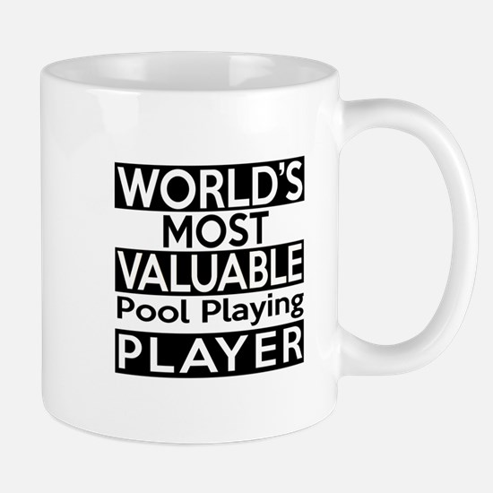 Most Valuable Pool Playing Player Mug