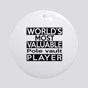 Most Valuable Pole Vault Player Round Ornament