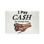 Cash for Pretty Feet Magnets