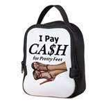 Cash for Pretty Feet Neoprene Lunch Bag