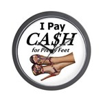 Cash for Pretty Feet Wall Clock
