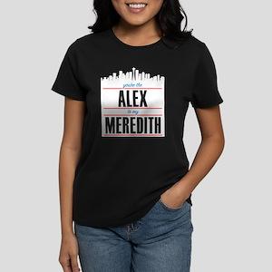 Grey's Alex to my Meredith Women's Dark T-Shirt