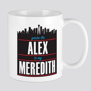Grey's Alex to my Meredith Mug