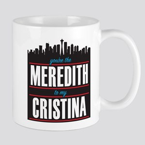 Grey's Meredith to my Cristina Mug