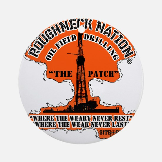 THE PATCH OILFIELD DRILLING Round Ornament