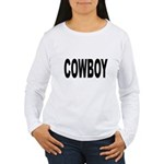 Cowboy (Front) Women's Long Sleeve T-Shirt