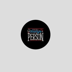 Grey's Always be my Person Mini Button