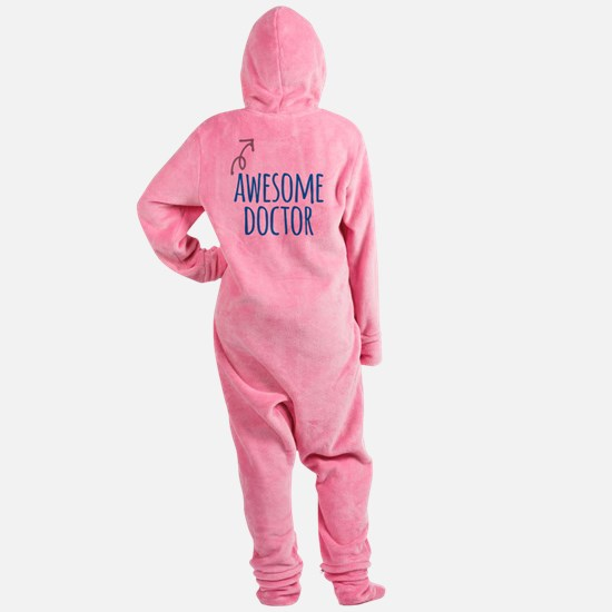 Awesome doctor Footed Pajamas