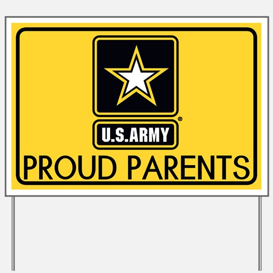 U.S. Army: Proud Parents (Gold) Yard Sign