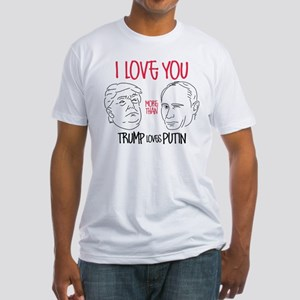 Trump Loves Putin Fitted T-Shirt