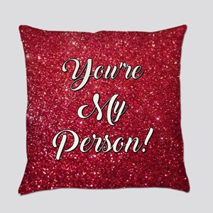 YOU'RE MY PERSON! Everyday Pillow