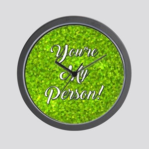 YOU'RE MY PERSON! Wall Clock