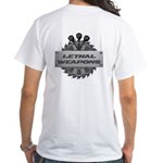 Lethal Weapons White T-Shirt