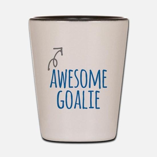 Awesome goalie Shot Glass