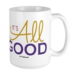 It's All Good Large Mug