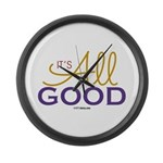 It's All Good Large Wall Clock
