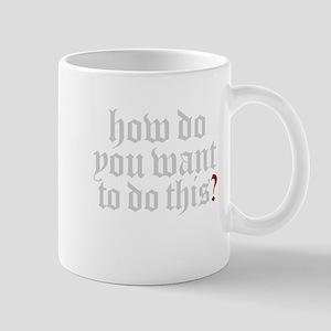 How do you? Mugs