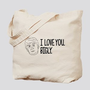 I Love You Bigly Tote Bag