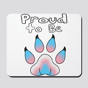Proud To Be Transgender Furry Mousepad