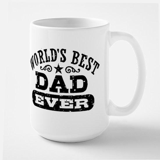 World's Best Dad Ever Mugs