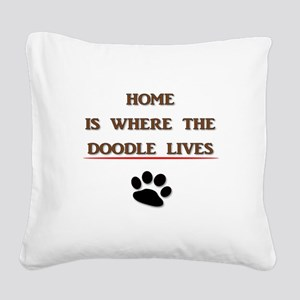 Home is Where the Doodle Lives Square Canvas Pillo