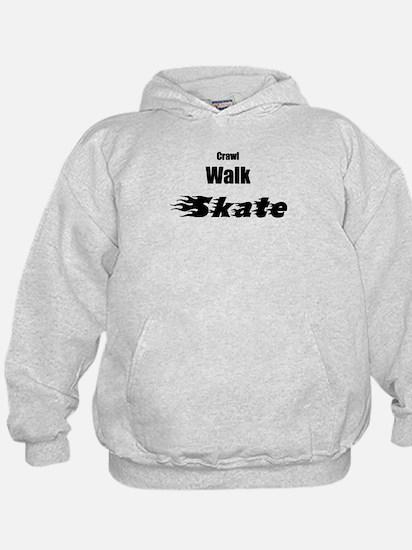 crawl walk skate Hoodie
