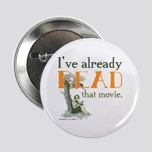 "I've Read that Movie 2.25"" Button"