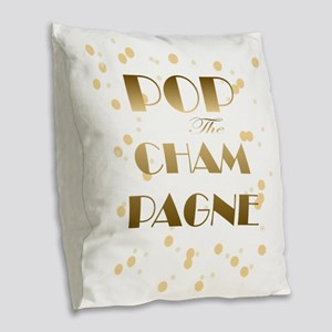 Girly pop the champagne Burlap Throw Pillow