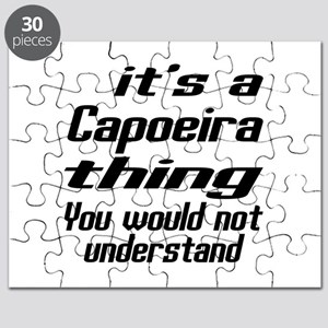 It Is Capoeira Thing Martial Arts Designs Puzzle