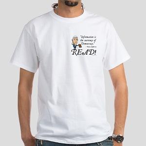 Thomas Jefferson - Read!<br> White T-Shirt