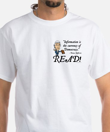 Thomas Jefferson - Read!<br> White T-Shirt