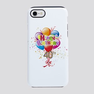 Happy 40th Birthday IPhone 8 7 Tough Case