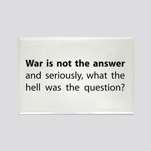 War is not the answer Rectangle Magnet