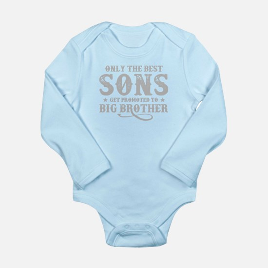 Only The Best Sons Get Promoted To Big B Body Suit