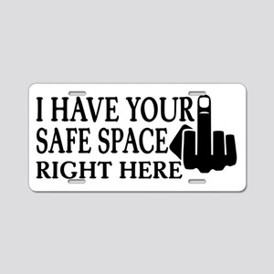 I have your Safe Space Aluminum License Plate