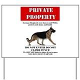 Gsd property Yard Signs