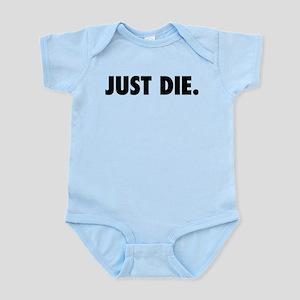 JUST DIE. Body Suit