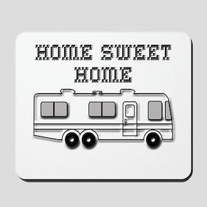 Home Sweet Home Motorhome Mousepad