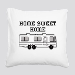 Home Sweet Home Motorhome Square Canvas Pillow