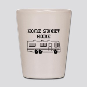 Home Sweet Home Motorhome Shot Glass