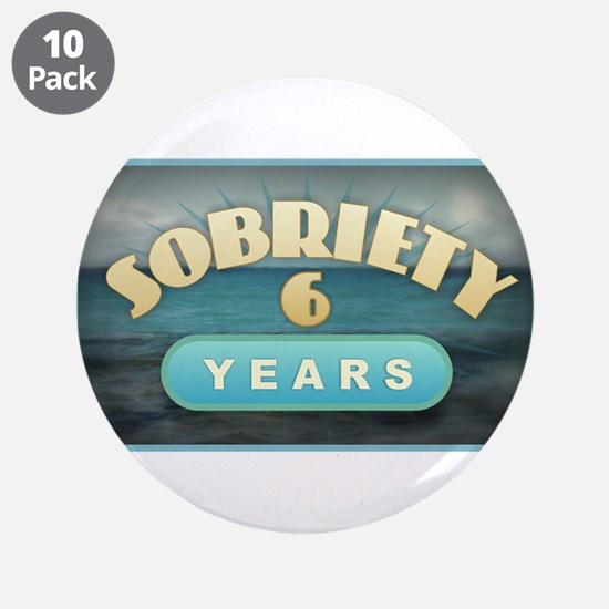 "Sober 6 Years - Alcoholics 3.5"" Button (10 pack)"