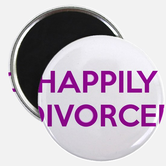 Happily Divorced - Happy To Be Divorced Magnets